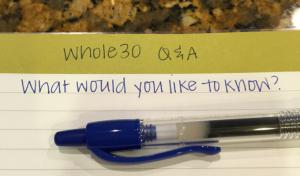 Whole30 Q&A