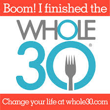 I finished Whole30