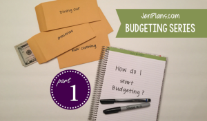 Budgeting Series Part One