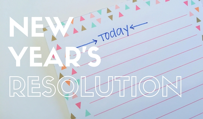 Today - New Year's Resolution